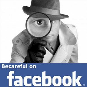 facebook spy - be careful on using facebook