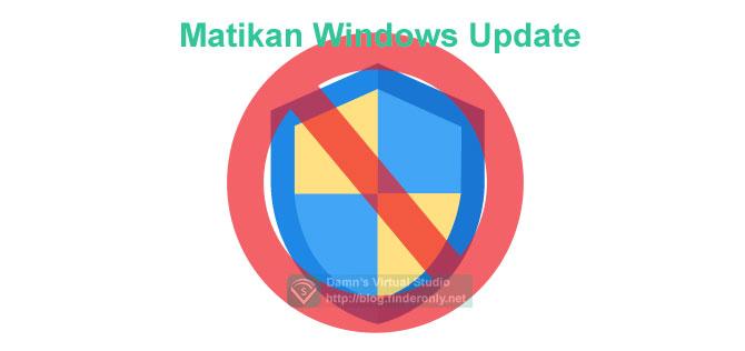 Cara MendisableAutomatic Updates pada Windows