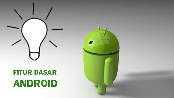 Tips Penting dan Pengetahuan Dasar Android