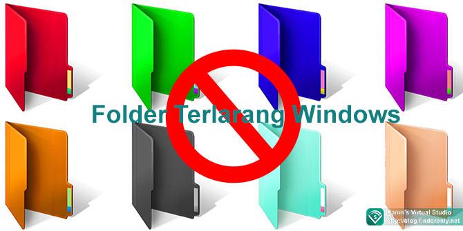 Nama-Nama Folder dan Istilah Terlarang dalam Windows
